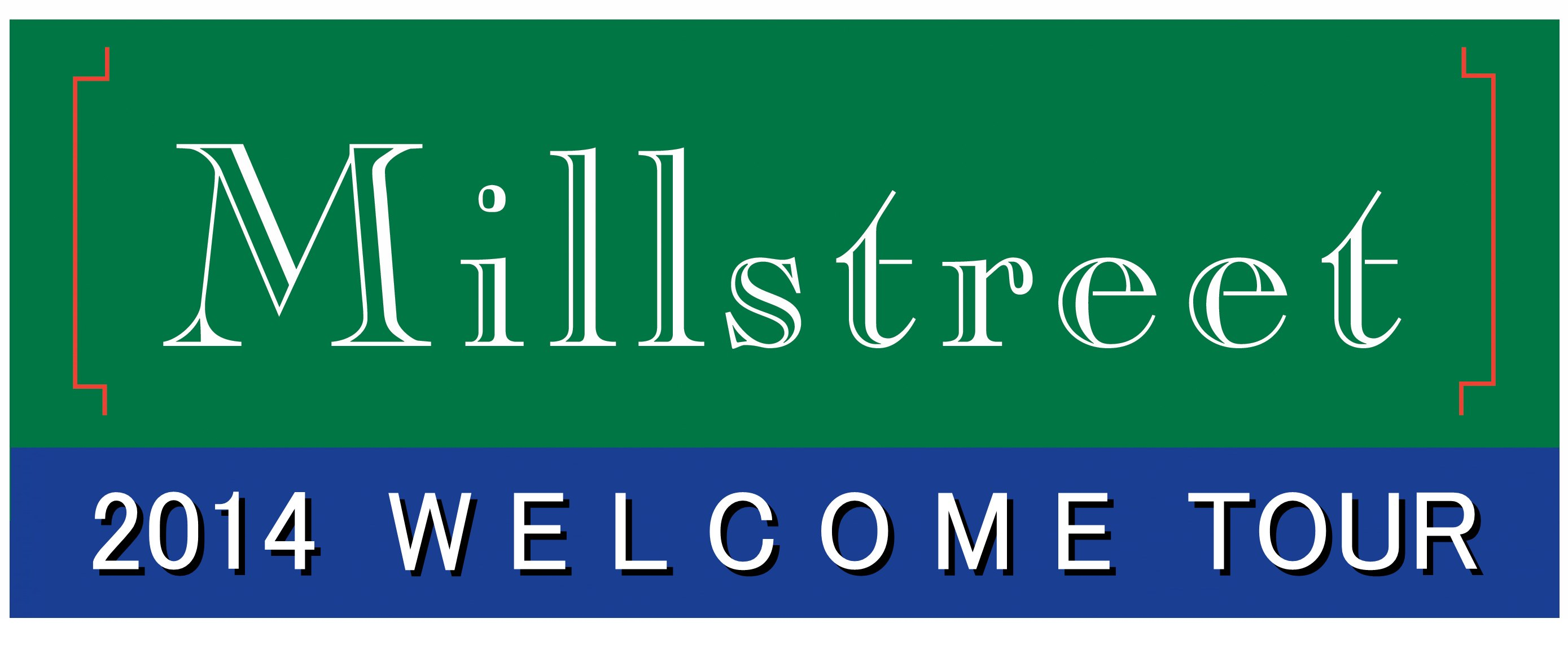 Millstreet Welcome Tour